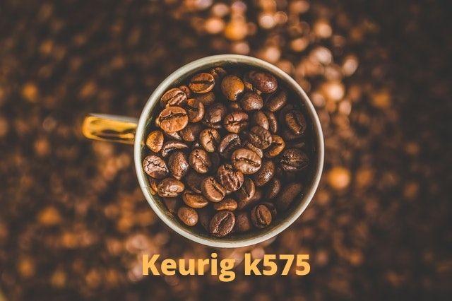 Keurig k575 1